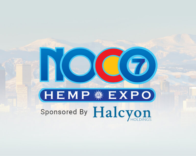 NOCO Hemp Convention - Sponsored by Halcyon Holdings
