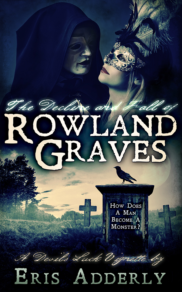 The Decline and Fall of Rowland Graves ebook cover