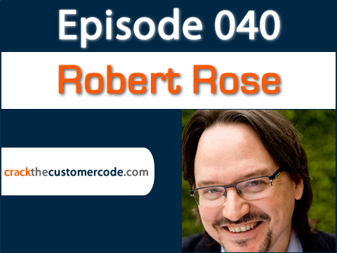 Robert Rose and the New Era of Marketing | Podcast Interview