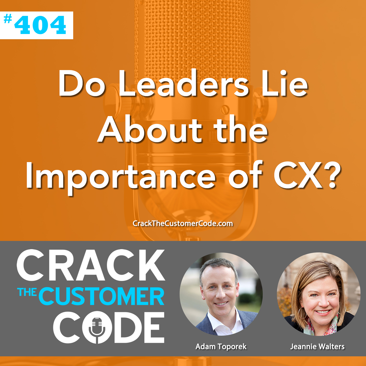 404: Do Leaders Lie About the Importance of CX?