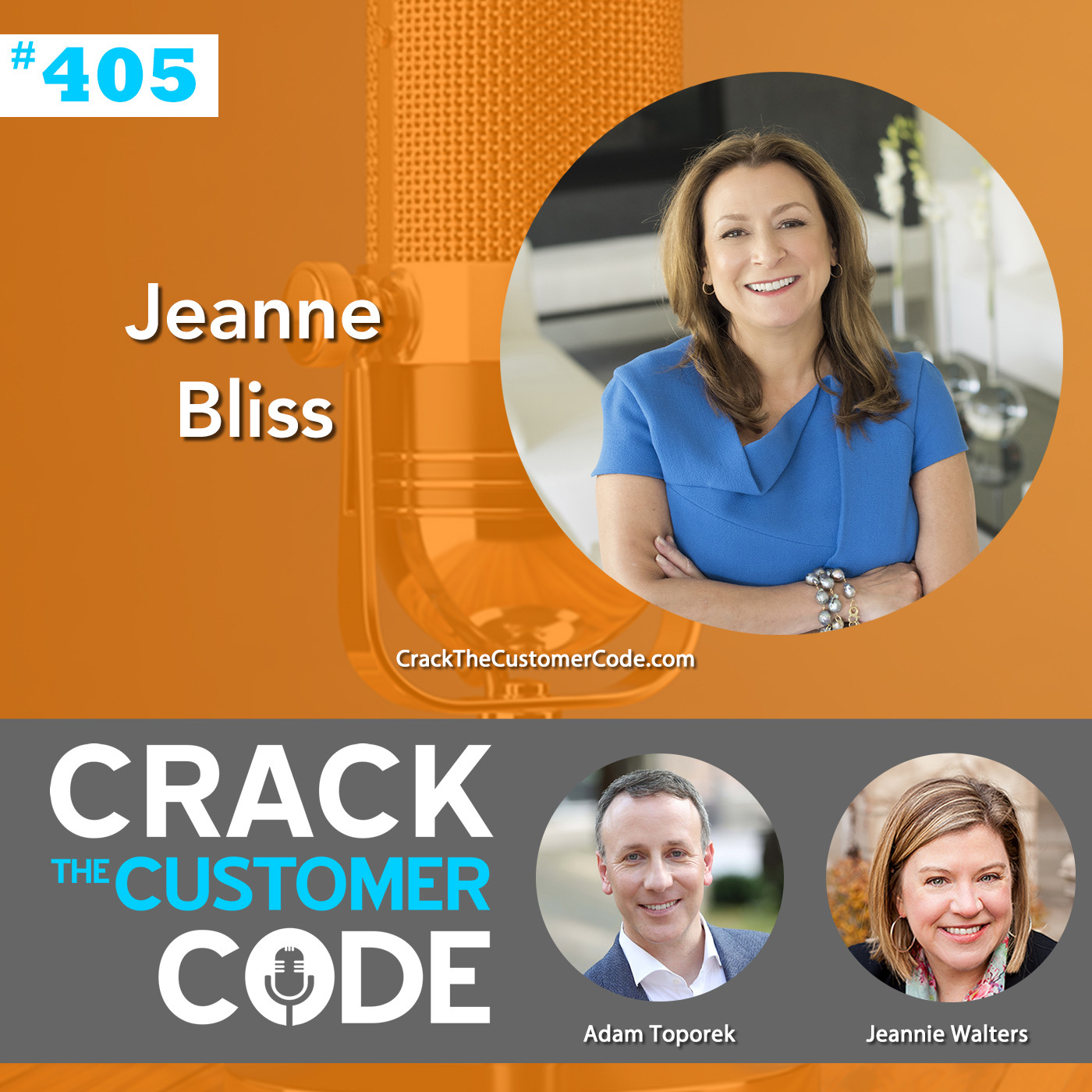 405: Jeanne Bliss: How Will You Be Remembered?