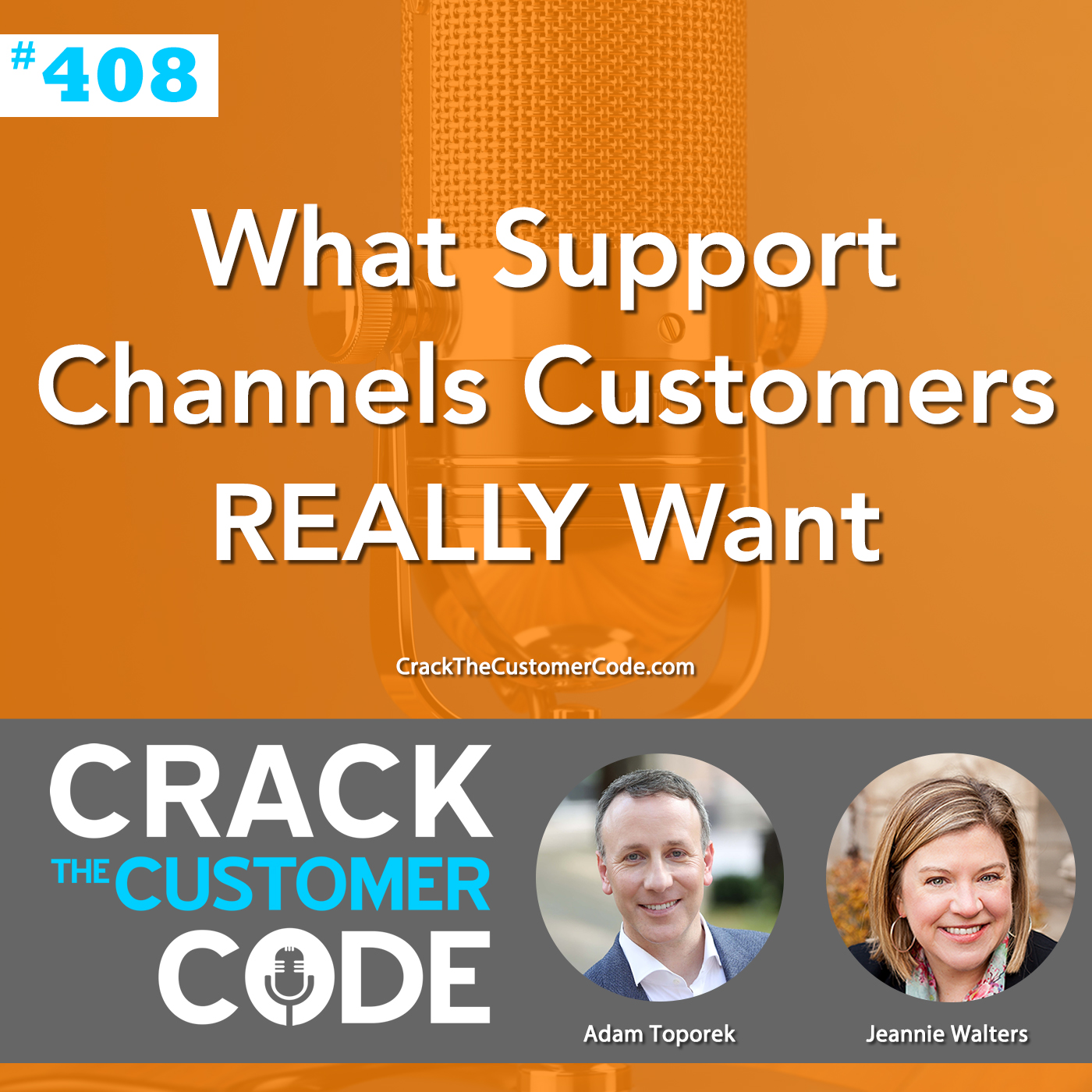 408: What Support Channels Customers REALLY Want