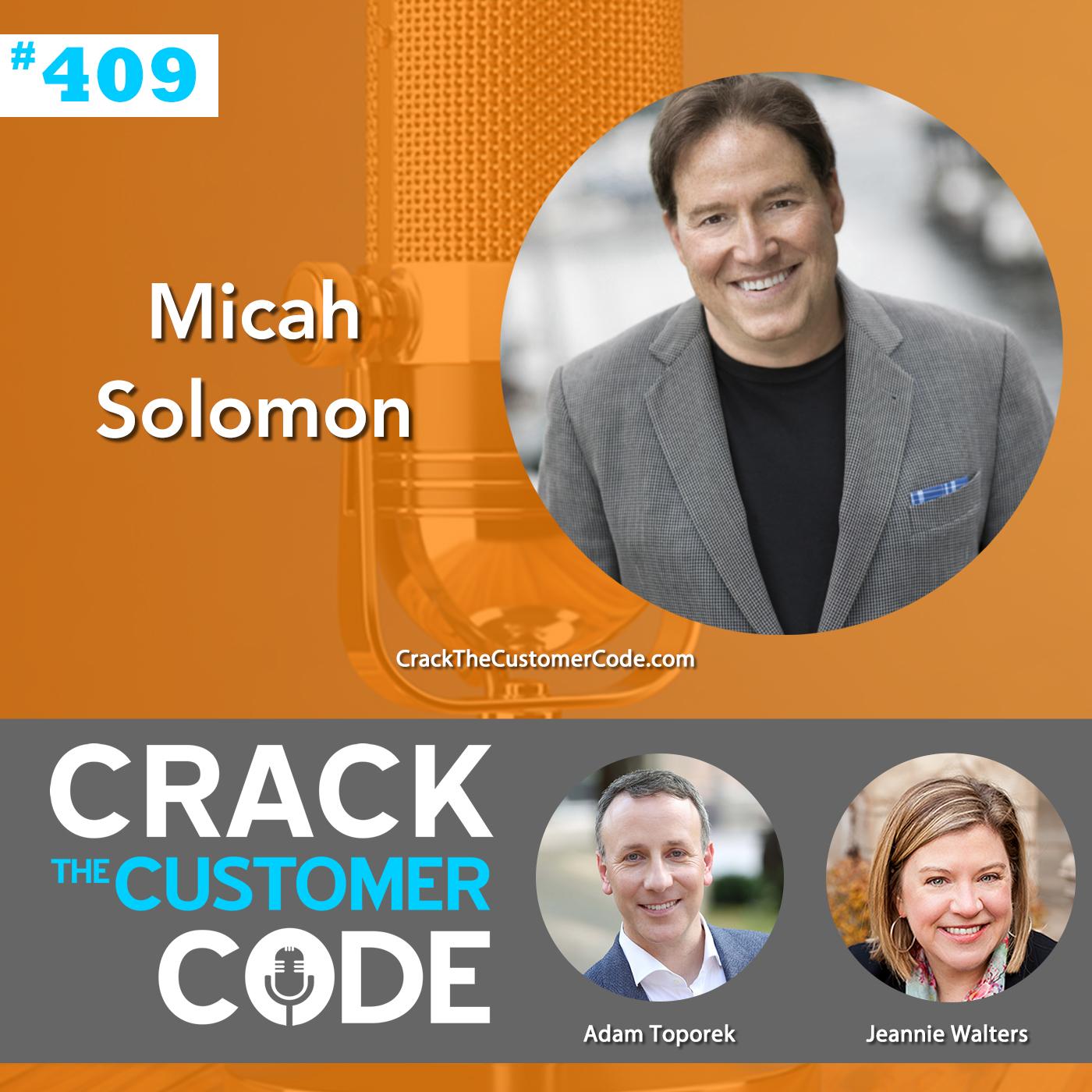 409: Micah Solomon, Customer-First Approach