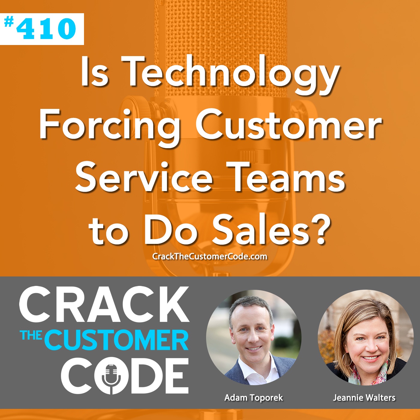 410: Is Technology Forcing Customer Service Teams to Do Sales?