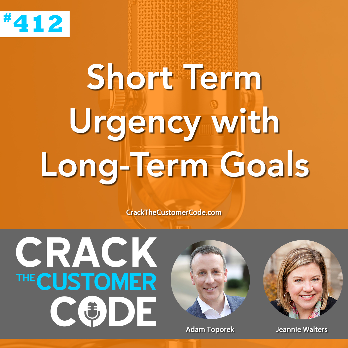 412: Short Term Urgency with Long-Term Goals