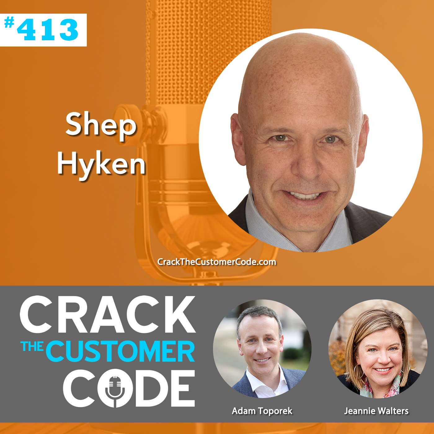 413: Shep Hyken, The Cult of the Customer Revisited