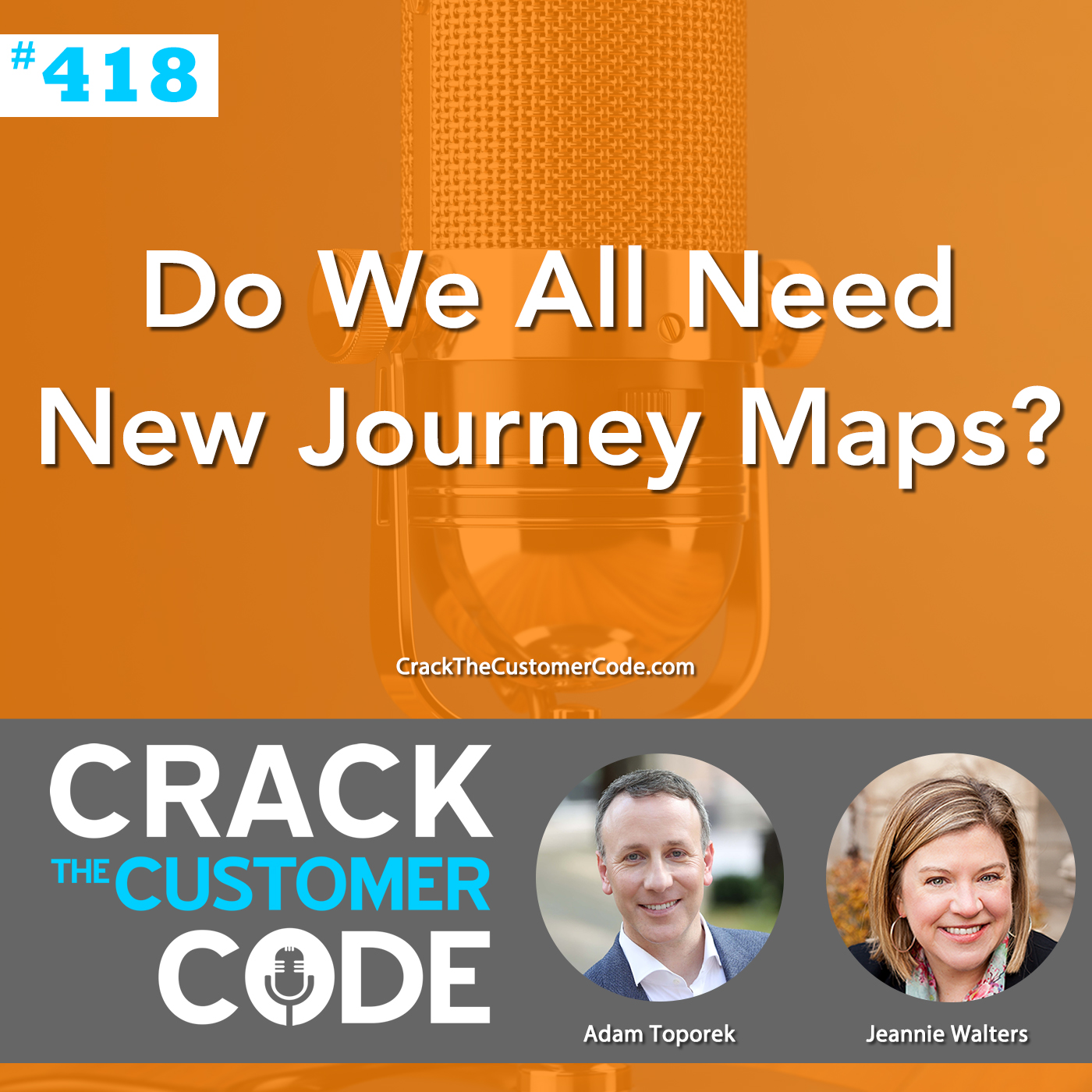 418: Do We All Need New Journey Maps?