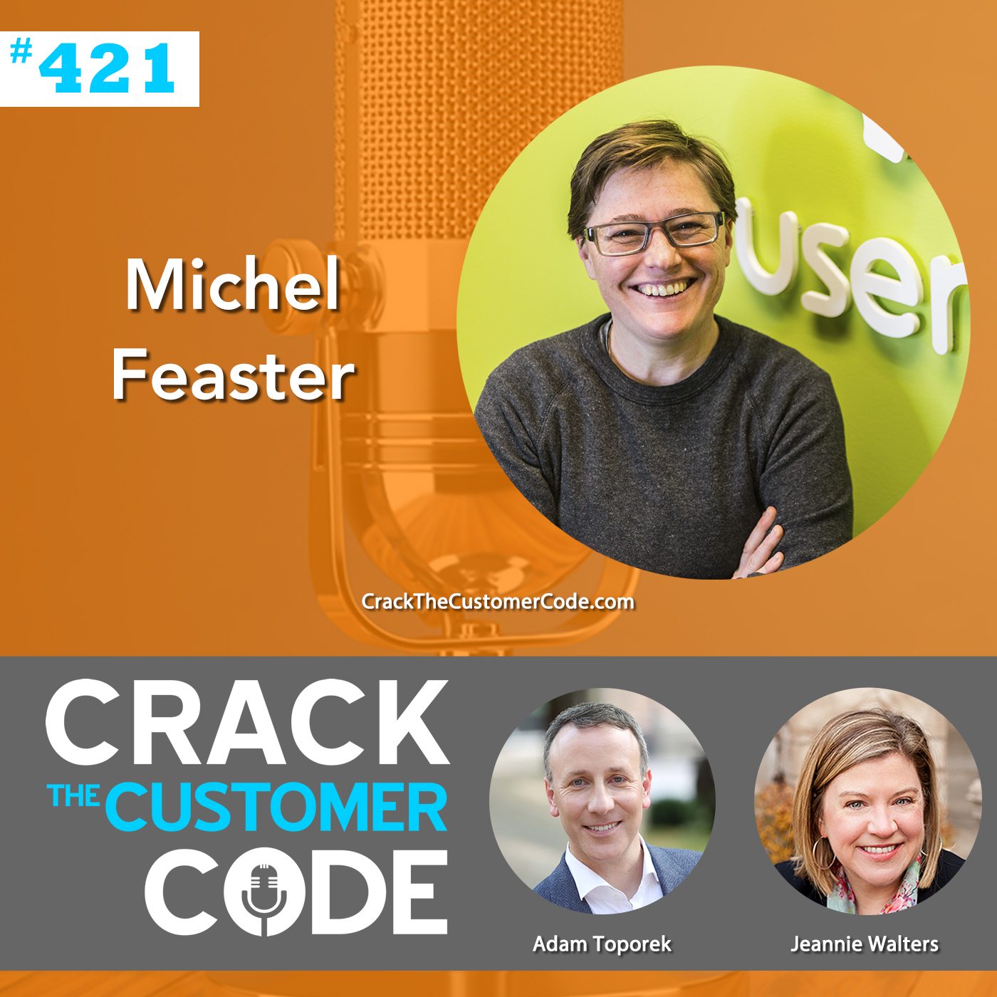 421: Michel Feaster, Journey-Centered Experiences