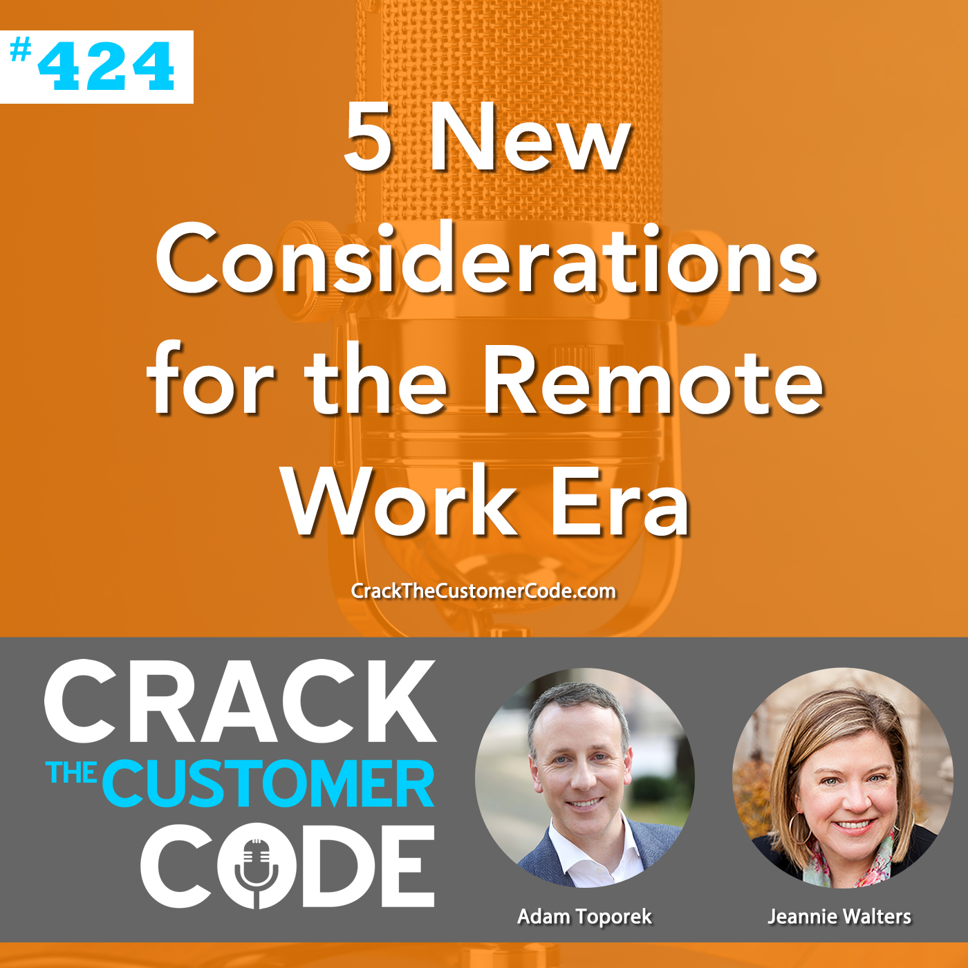 424: 5 New Considerations for the Remote Work Era