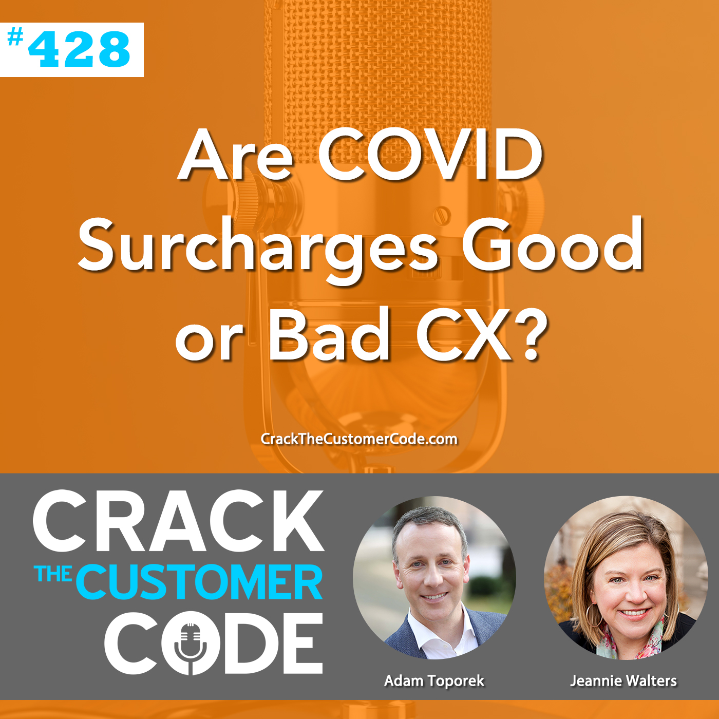 428: Are COVID Surcharges Good or Bad CX?