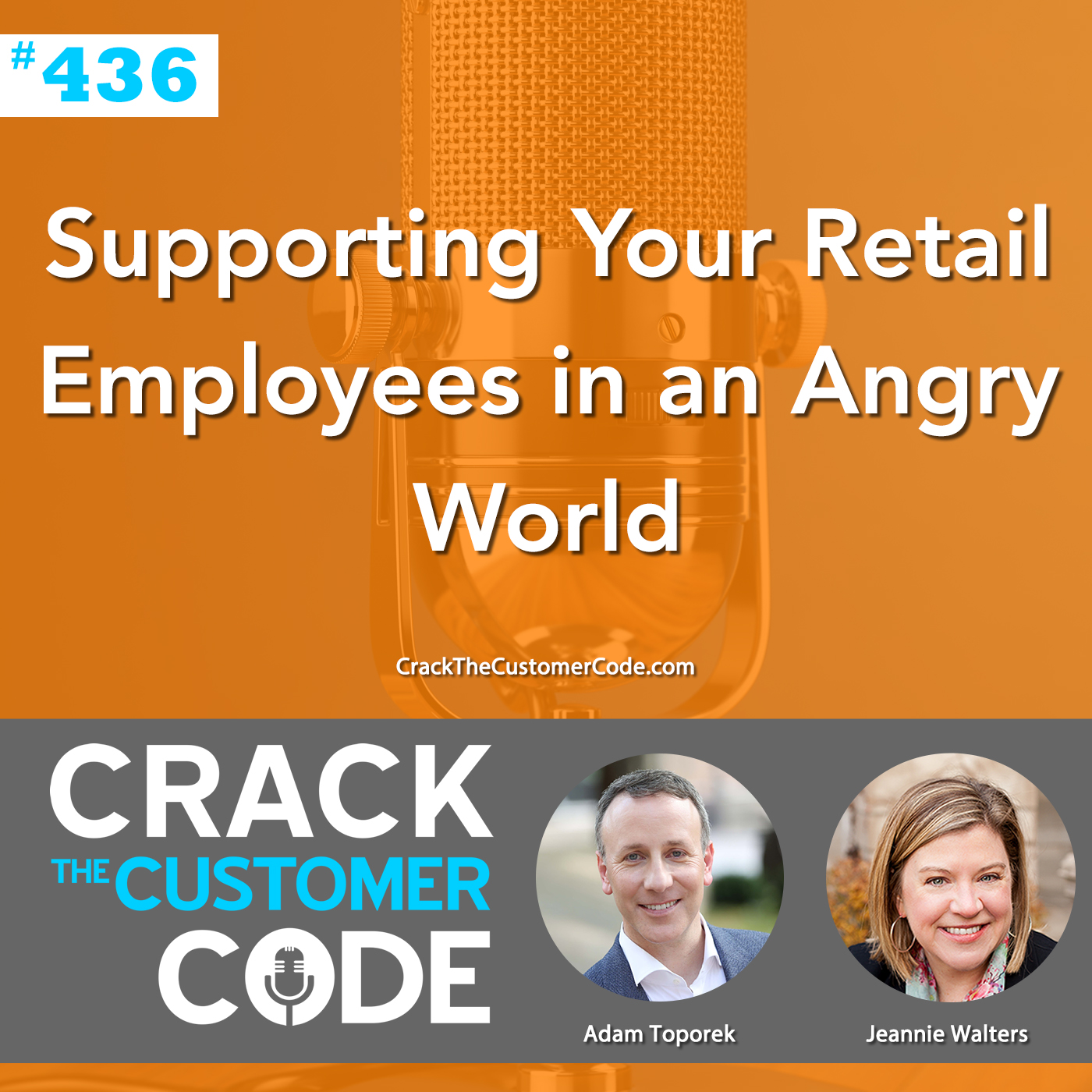 436: Supporting Your Retail Employees in an Angry World