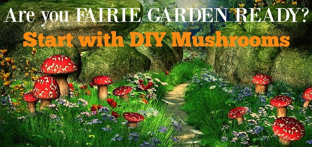 Is Your Garden Fairie Ready?