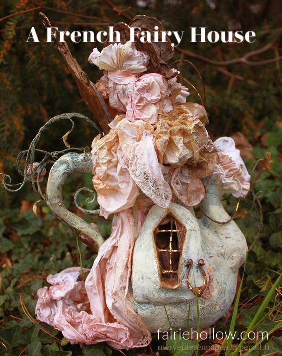 A French Fairy House