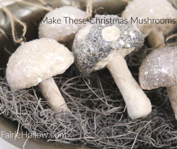 Make These Christmas Mushroom Decorations for Gifts and Decking the Halls