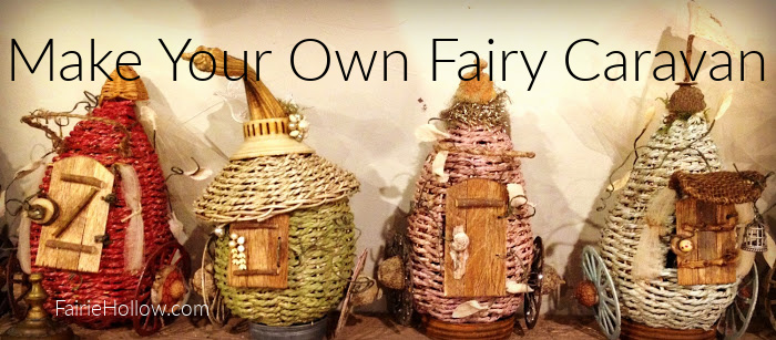 Make Your Own Fairy Caravan
