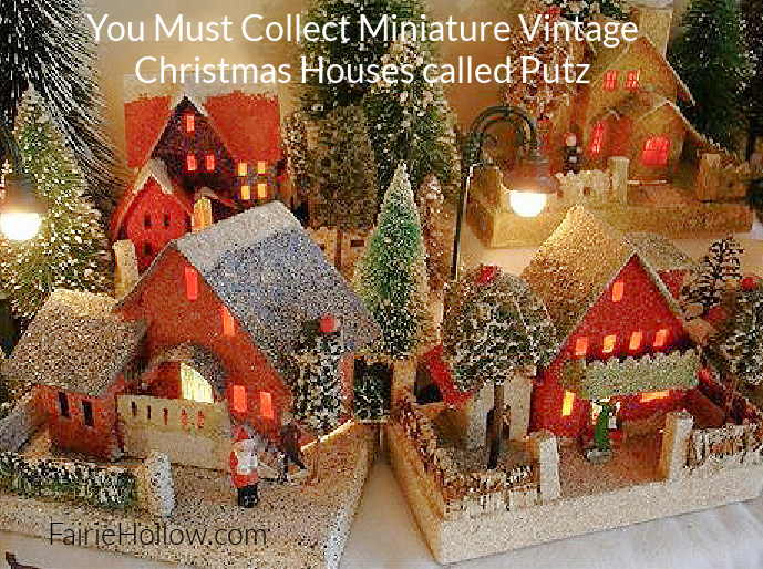 You Need to add a Putz House to your Miniature Fairy Christmas Collection!