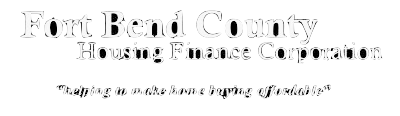 Fort Bend County Housing Finance Corporation