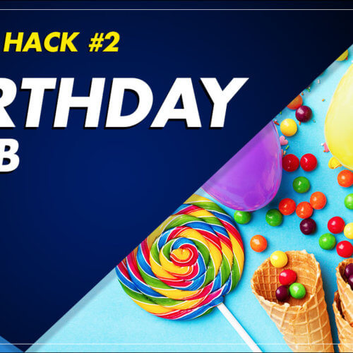 Attn: Hack #2 Birthday Club