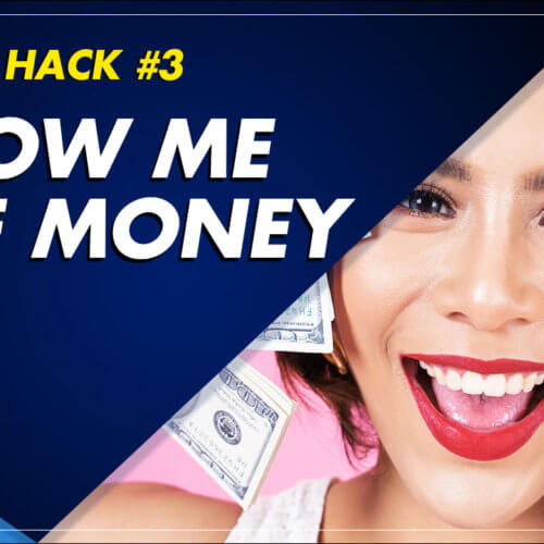Attn: Hack #3 Show Me The Money