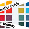 The Minimalist Guide to Color Identity