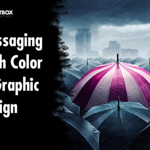 Messaging with Color In Graphic Design