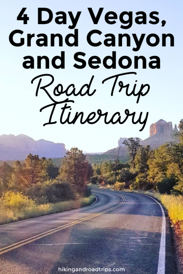 Southwest road trip: 4 Day Vegas, Grand Canyon and Sedona Road Trip Itinerary of where we want, what we did and how to save money on road trips. #roadtrips #cheaptravel #sedona #grandcanyon #vegas #flagstaff #taveltips #roadtriptips #sedonavortex #hiking #sedonahikes #grandcanyontips