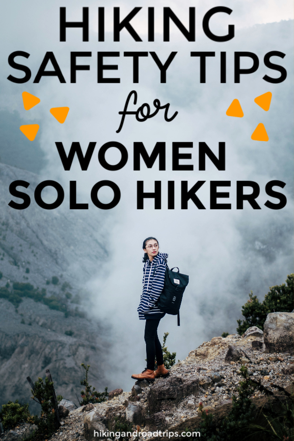 Hiking safety tips for women solo hikers #solohiking #hiking #womenhikers #femalehikers #femalesolohikers #hikingtips #hikingsafety