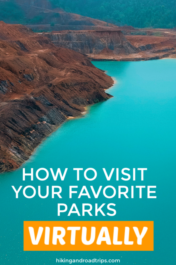 How to visit national parks virtually #nationalparks #hiking #virtualparks #parkwebcams #parkcams