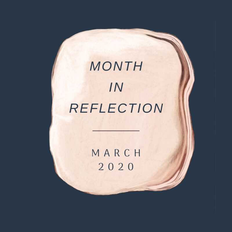 MARCH 2020 – MONTHLY REFLECTION EXERCISE