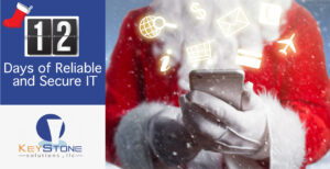 Santa's Christmas Letter: The 12 Days of Reliable and Secure IT