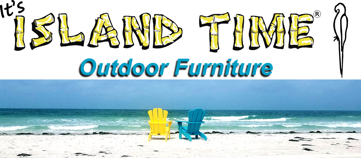 Island Time Outdoor Furniture
