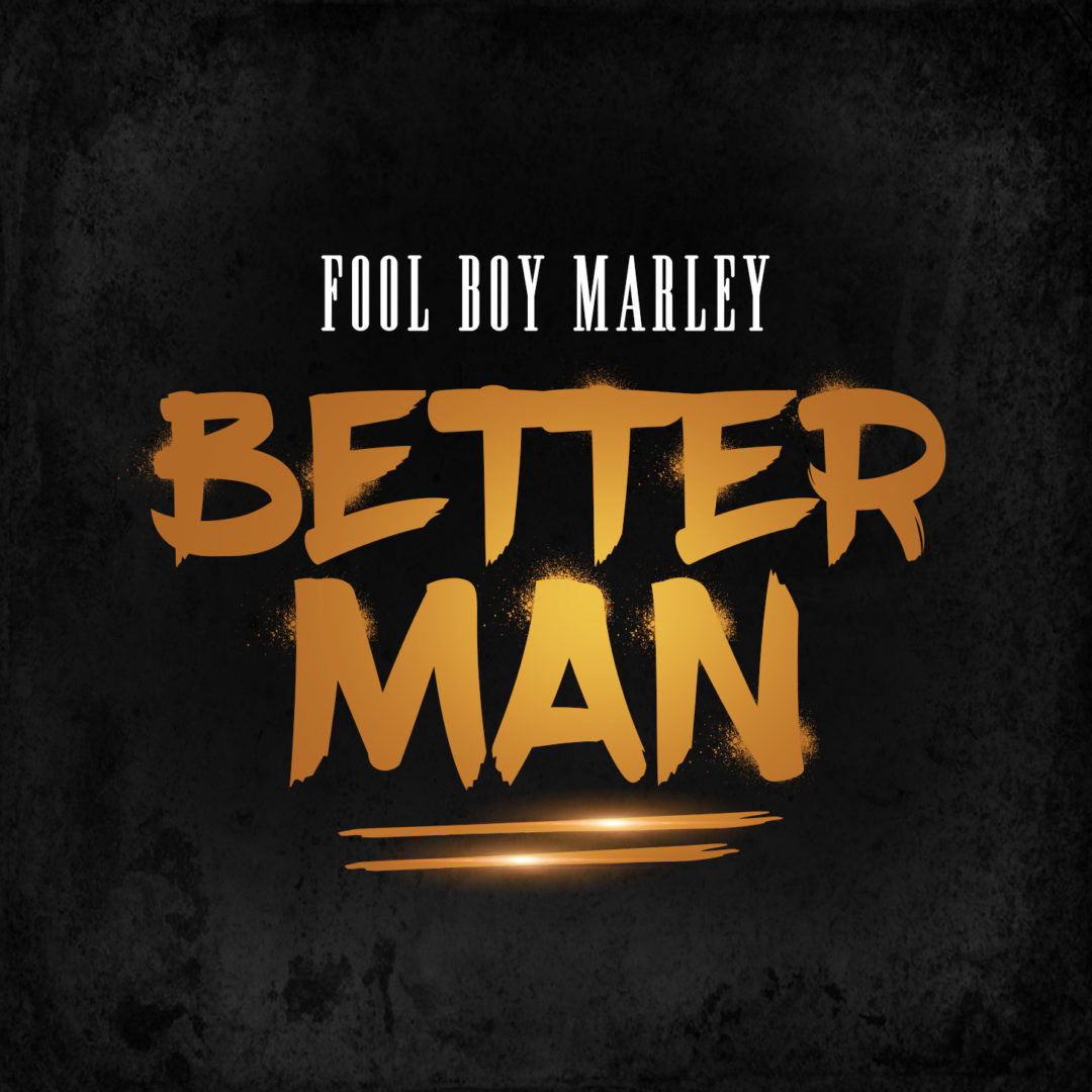 Fool Boy Marley – Better Man