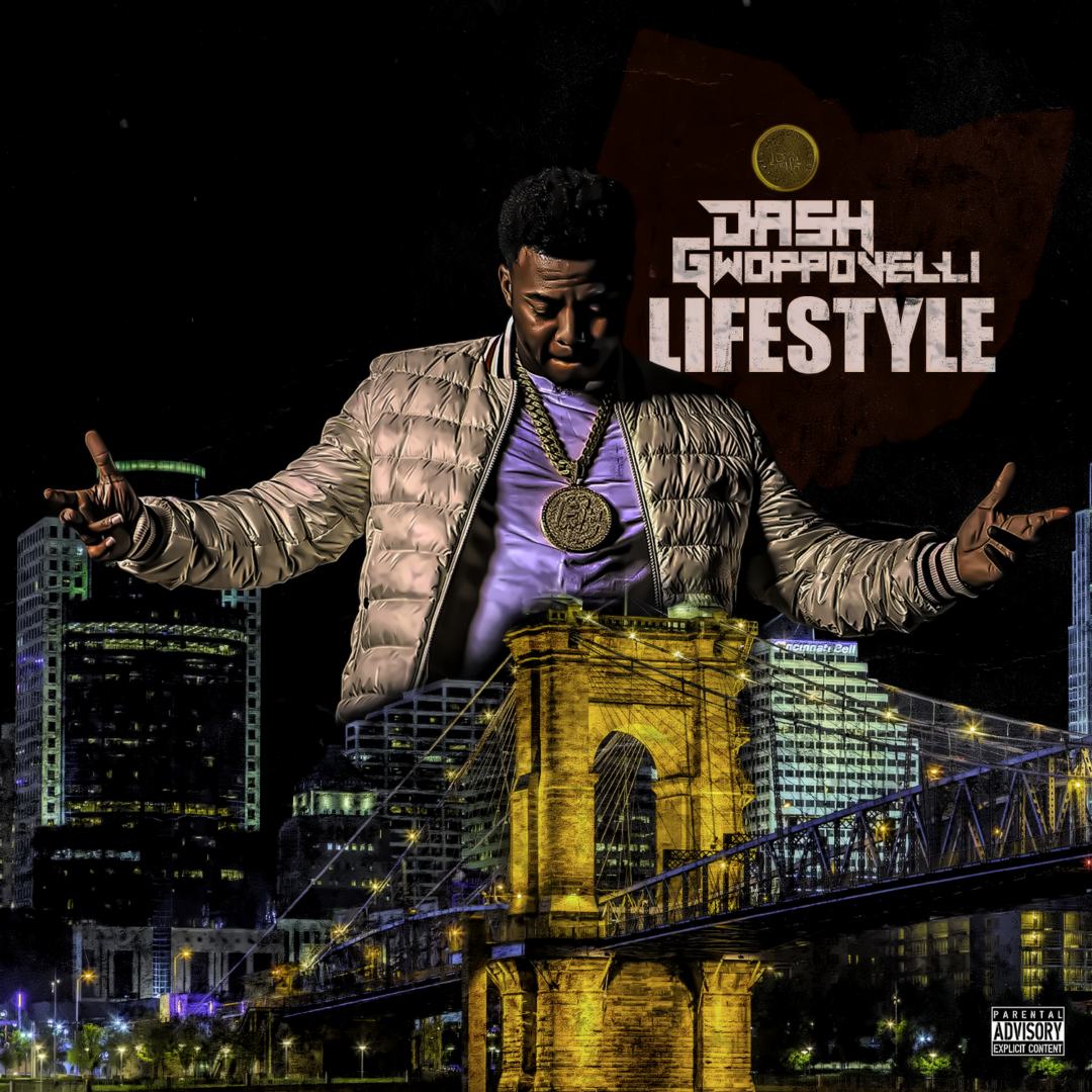 "Dash Gwoppovelli ""Lifestyle"" Big Coin Records"