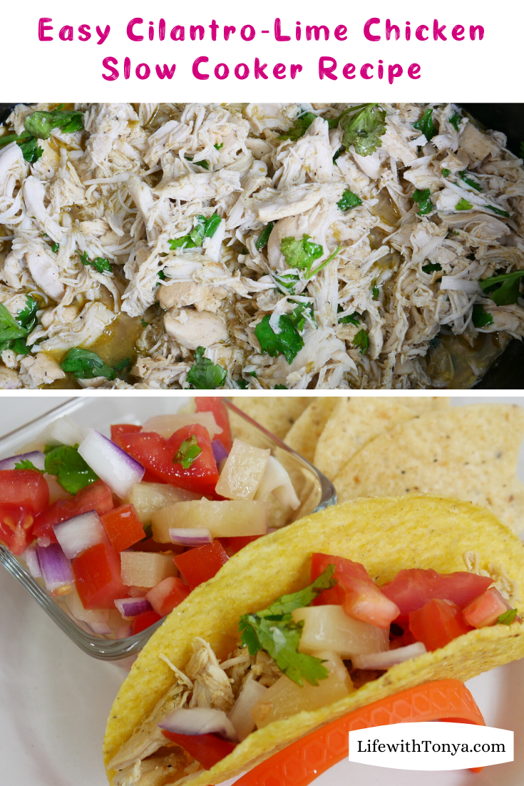 Easy Cilantro-Lime Chicken Breast Slow Cooker (Crockpot) Recipe. This healthy, low-carb chicken breast recipe will have your family asking for seconds.  #LifewithTonya #LowCarbRecipes #ChickenRecipes #EasyRecipes #SlowCookerRecipes