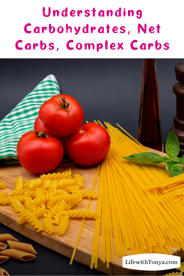 Understanding Carbohydrates, Net Carbs and Complex Carbs. I\'m clueless at what is ideal or most healthful, so I asked a few nutritional experts, and here\'s what they had to say. #LifewithTonya #carbs #lowcarb #lowcarbdiet #nocarbdiet