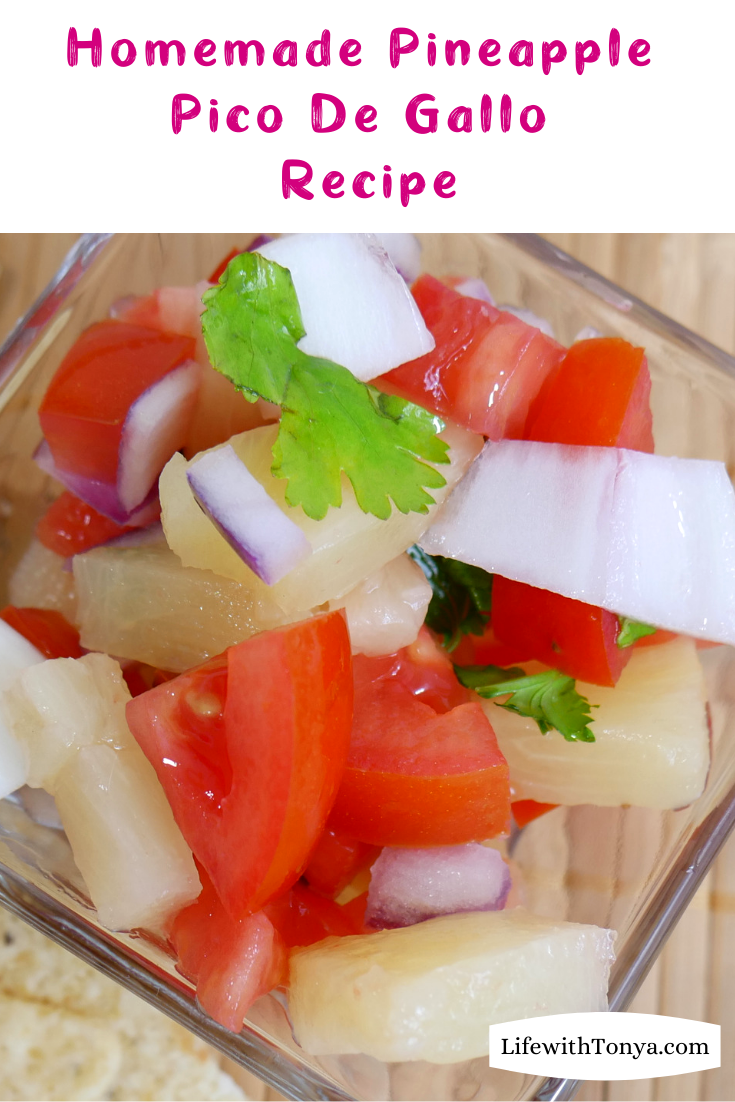 Easy Homemade Pineapple Pico De Gallo Recipe. This easy homemade salsa recipe is a favorite in my home. #LifeWithTonya #picodegallo #salsa #salsarecipe #pineapple