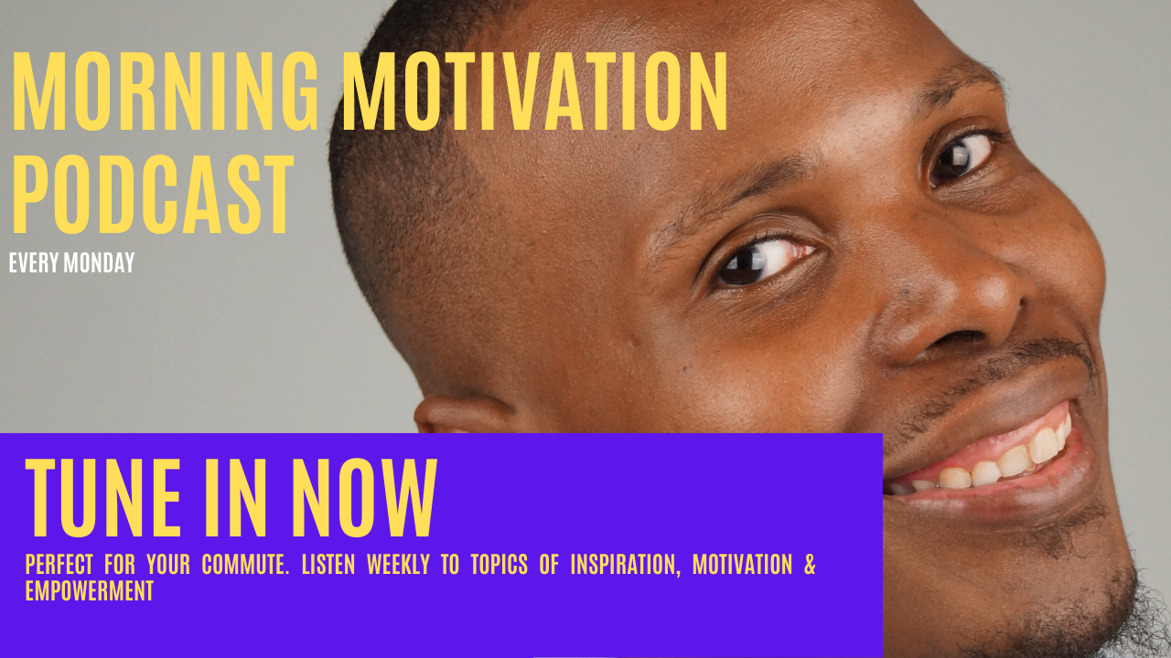 Morning Motivation Podcast - https://qualitysirvice.com/podcast