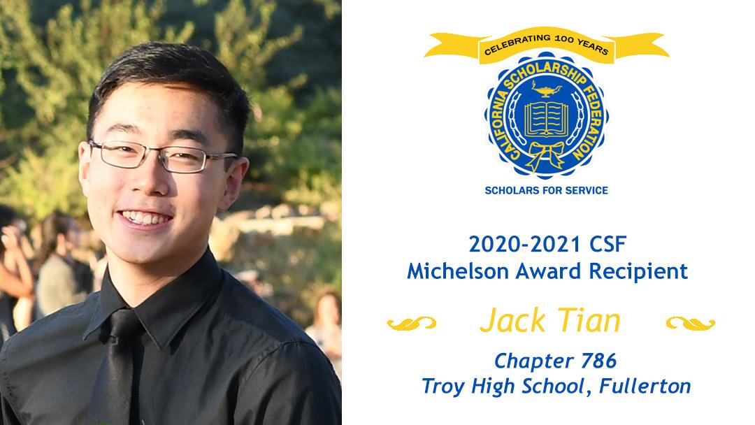 Jack Tian, 2020-2021 CSF Michelson recipientaward