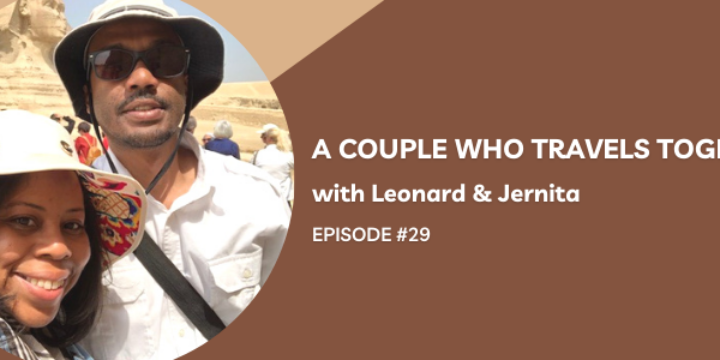 Episode 29:  A Couple Who Travels Together