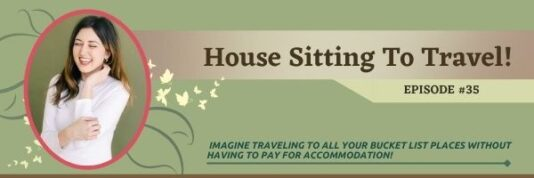 Episode 35:  House Sitting to Travel