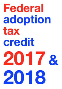 Federal adoption tax credit for 2017 and 2018.