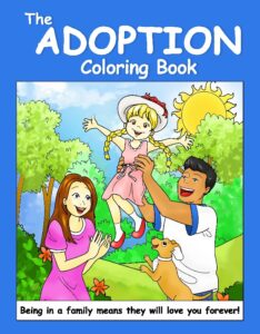 The Adoption Coloring Book: An Adoption Primer for Young Children