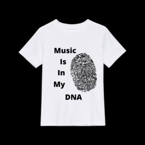 Music Is In My DNA