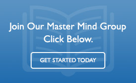 Sign Up Today For Our Master Mind Group