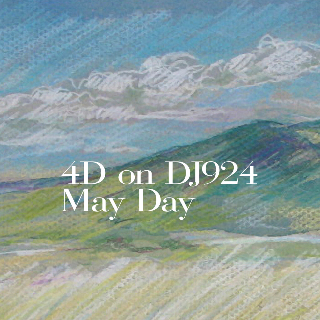 4D on DJ924 May Day