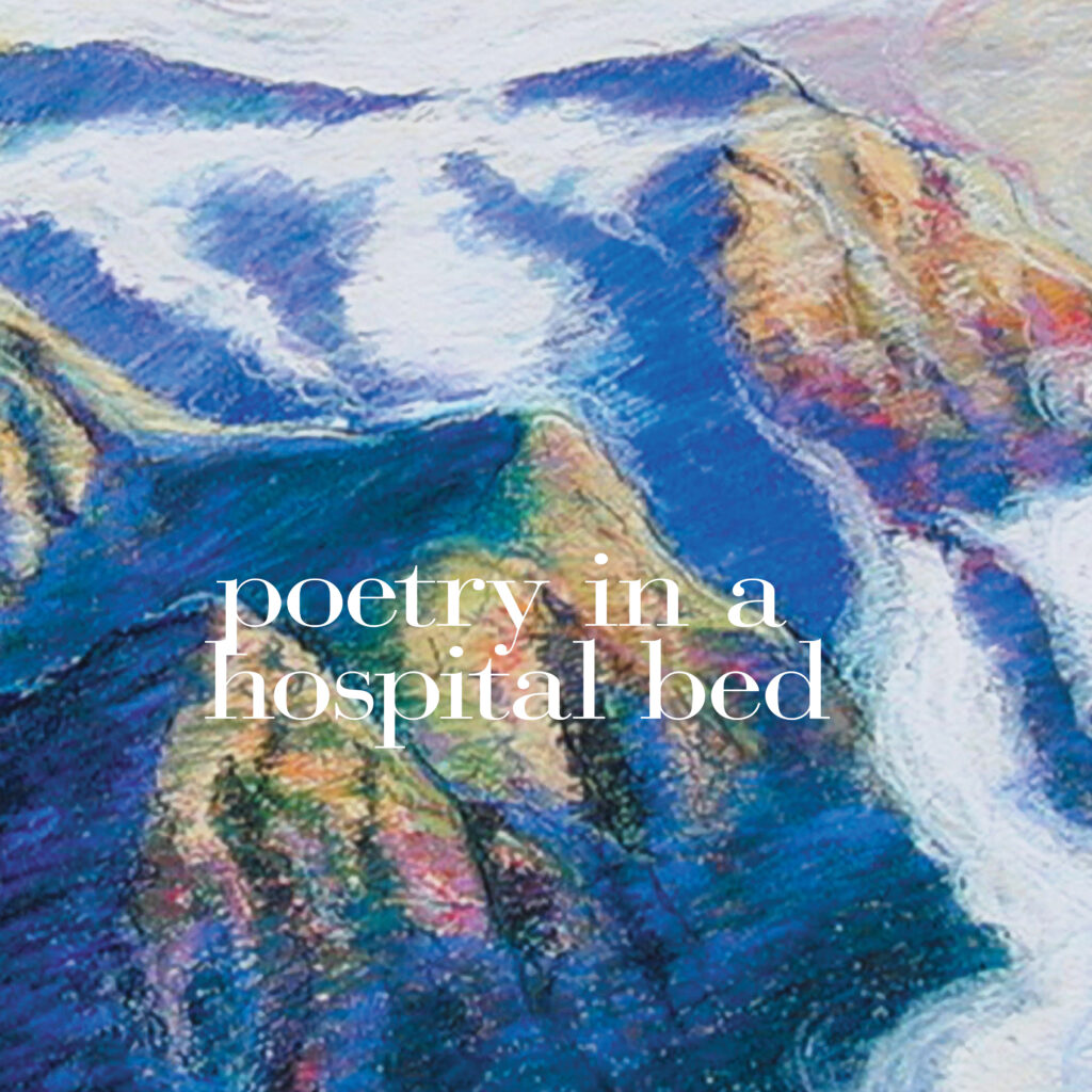 poetry in a hospital bed