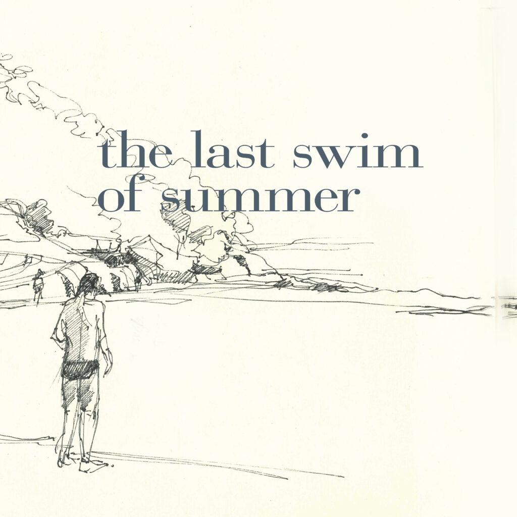 the last swim of summer