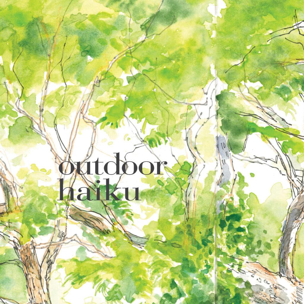 outdoor haiku
