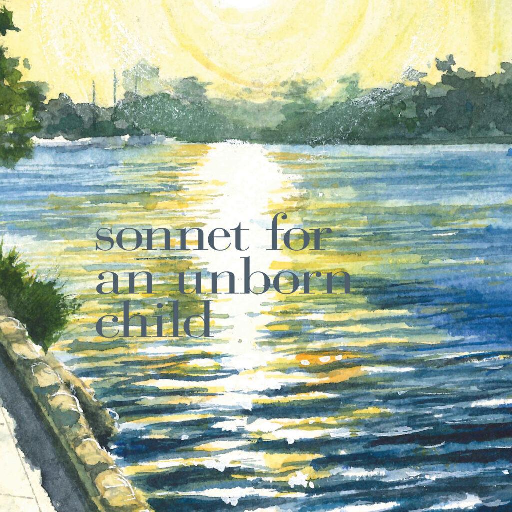 sonnet for an unborn child