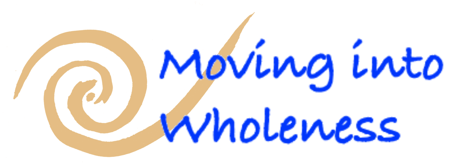 Moving into Wholeness